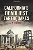 California's Deadliest Earthquakes: A History