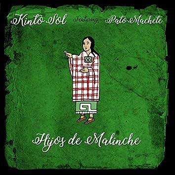 Hijos de Malinche (feat. Pato Machete)