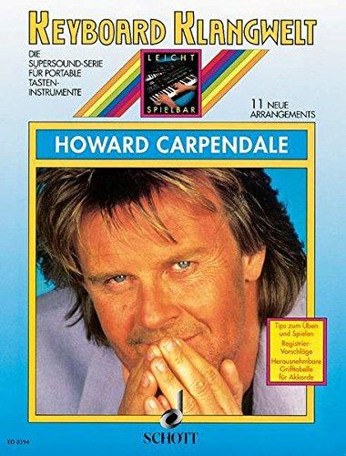 Howard Carpendale: 11 neue Arrangements. Keyboard. (Keyboard Klangwelt)