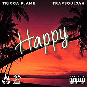 Happy (feat. Trapsouljah)