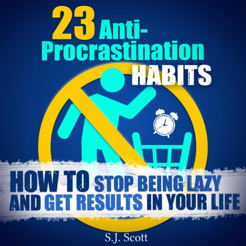23 Anti-Procrastination Habits audiobook cover art