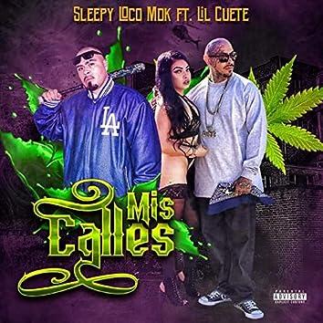 Mis Calles (feat. Lil Cuete)