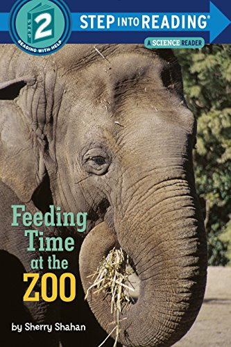 Feeding Time at the Zoo (Step into Reading)