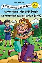 Queen Esther Helps God's People / La reina Ester ayuda al pueblo de Dios (I Can Read! / The Beginner's Bible / ¡Yo sé leer!) (Spanish Edition)