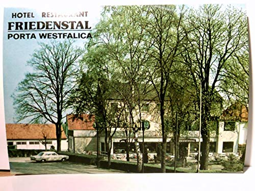 Friedenstal. Porta Westfalica. Hotel - Restaurant. Bes. Dieker. Alte AK farbig, ungel. ca 80ger Jahre. Gebäudeansicht, Terrasse, Parkplatz.