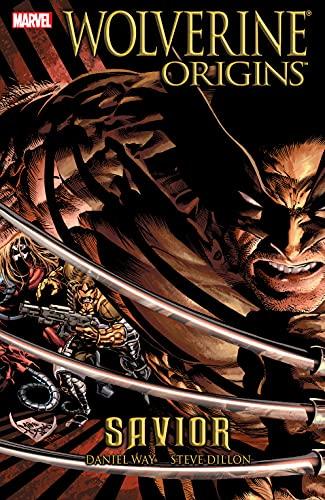 Wolverine: Origins Vol. 2: Savior (Wolverine - Origins Graphic Novel)