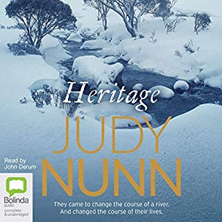 Heritage                   By:                                                                                                                                 Judy Nunn                               Narrated by:                                                                                                                                 John Derum                      Length: 18 hrs and 56 mins     15 ratings     Overall 4.3