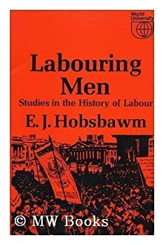 LABOURING MEN (GOLDBACKS) 0297764020 Book Cover