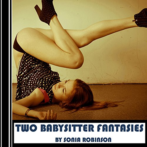 Two Babysitter Fantasies (Hardcore Erotica) audiobook cover art