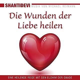 Die Wunden der Liebe heilen Titelbild