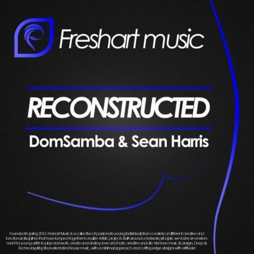 DomSamba & Sean Harris