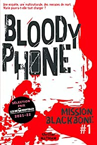 Bloody phone, tome 1 : Mission Blackbone par Maylis Jean-Préau