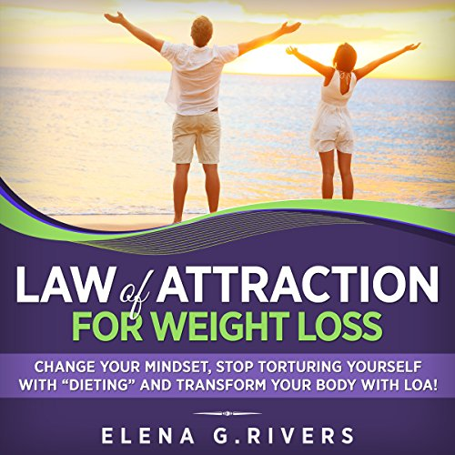 Law of Attraction for Weight Loss audiobook cover art