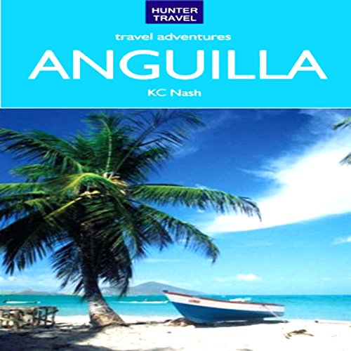 Anguilla Travel Adventures audiobook cover art