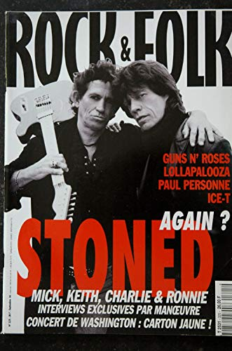 ROCK & FOLK 325 MICK KEITH CHARLIE & RONNIE STONED Again Guns n\' Roses LOLLAPALOOZA Paul PERSONNE