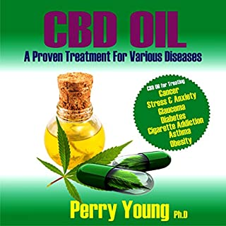 CBD Oil: A Proven Treatment for Various Diseases audiobook cover art