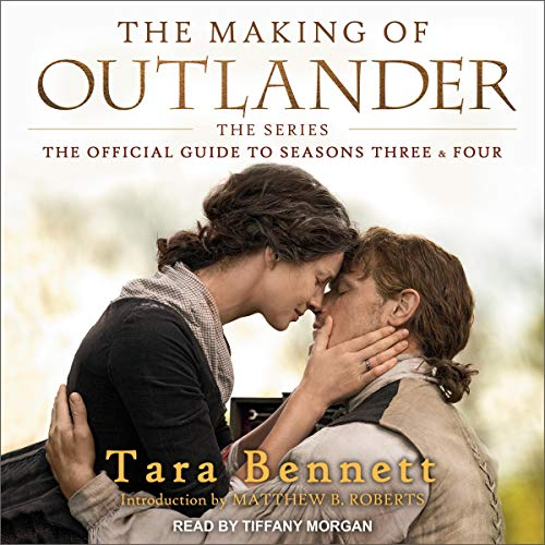 Couverture de The Making of Outlander: The Series (The Official Guide to Seasons Three & Four)