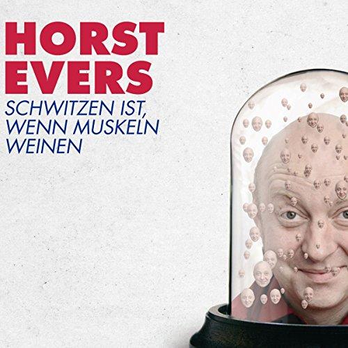 Schwitzen ist, wenn Muskeln weinen audiobook cover art