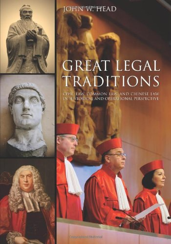 Compare Textbook Prices for Great Legal Traditions: Civil Law, Common Law, and Chinese Law in Historical and Operational Perspective  ISBN 9781594609572 by John W. Head