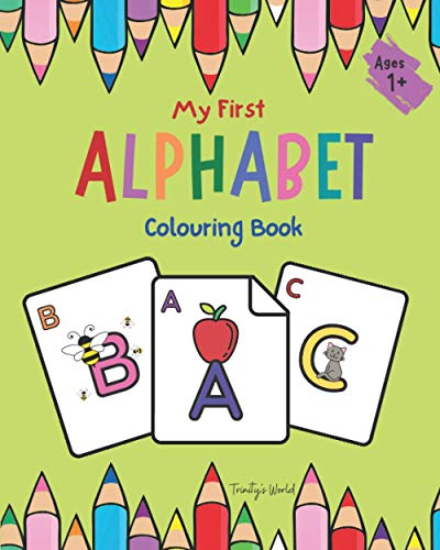 My First Alphabet Colouring Book: Fun With colours| ABC | Children's...