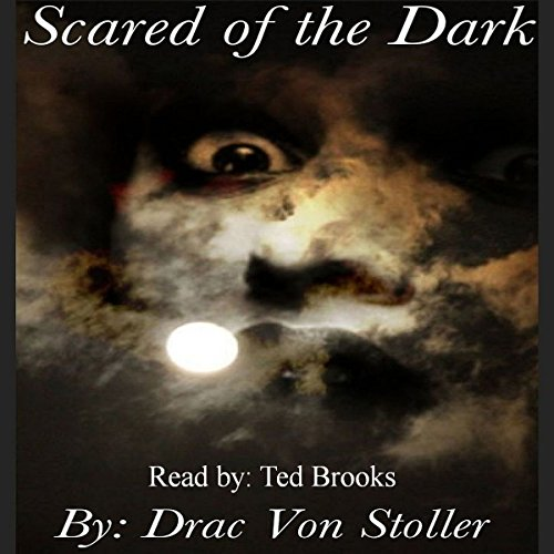 Scared of the Dark audiobook cover art
