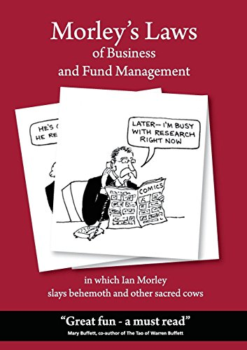 Morley's Laws of Business and Fund Management
