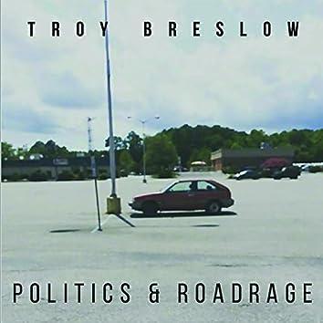 Politics and Roadrage