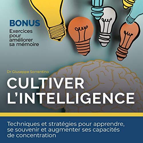 Couverture de Cultiver l'intelligence