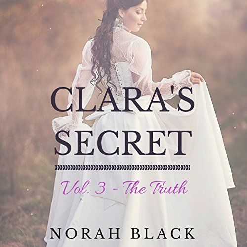 Clara's Secret: Volume Three - The Truth audiobook cover art