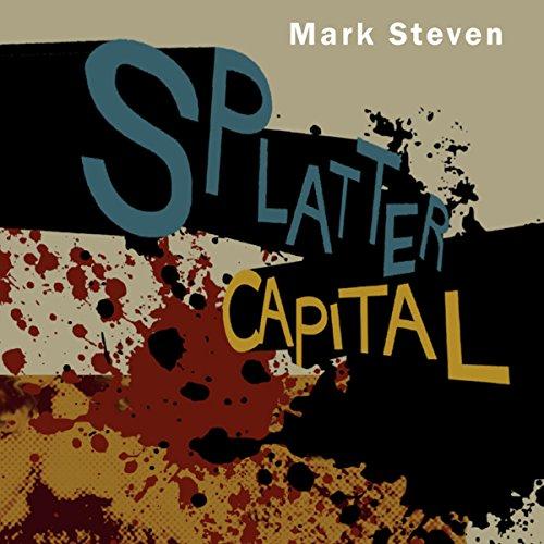 Splatter Capital audiobook cover art