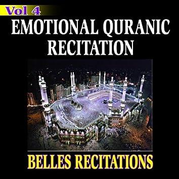 Emotional Quranic Recitation - Quran - Coran - Récitation Coranique (Vol. 4)
