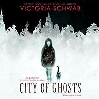 City of Ghosts                   By:                                                                                                                                 Victoria Schwab                               Narrated by:                                                                                                                                 Reba Buhr                      Length: 5 hrs and 2 mins     35 ratings     Overall 4.1