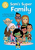 Reading Champion: Sam's Super Family: Independent Reading Yellow