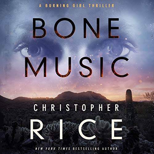 Bone Music Audiobook By Christopher Rice cover art