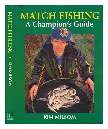 Match Fishing: A Champion's Guide