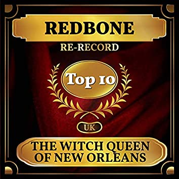 The Witch Queen of New Orleans (UK Chart Top 40 - No. 2)