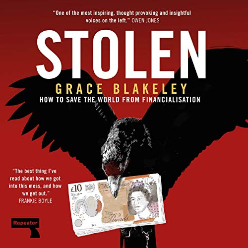 Stolen Audiobook By Grace Blakeley cover art