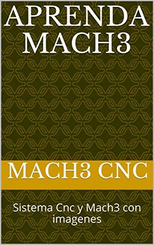 Aprenda Mach3 : Sistema Cnc y Mach3 con imagenes