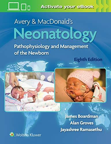 Avery & MacDonald's Neonatology: Pathophysiology and Management of the Newborn