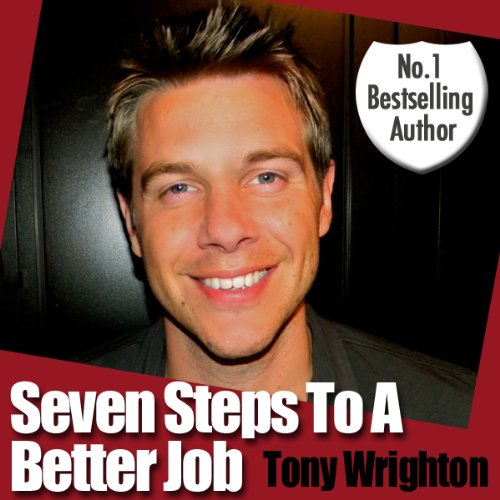 Seven Steps to a Better Job in 30 Minutes (Unabridged) audiobook cover art