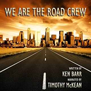 We Are the Road Crew, Vol. 1 audiobook cover art