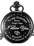 Hicarer Grandfather Pocket Watch for Father's Day Christmas Birthday, Personalized Gift for Grandfather- Never Forget That, I Love You Forever (Black)
