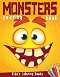 Monsters Coloring Book: Funny Halloween Activity Book for Kids Ages 4-8, Boys or Girls, Full of Cute Illustrations of Monsters, Zombies, ... Frankenstein and more (Kidd's Coloring Books)