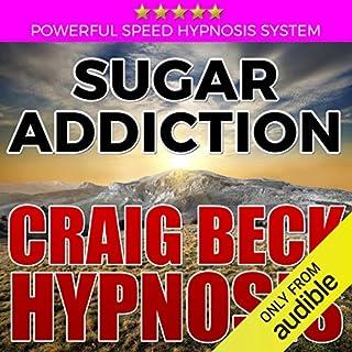 Sugar Addiction: Craig Beck Hypnosis audiobook cover art