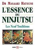 L'essence du Ninjutsu - Les Neuf traditions