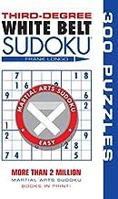 Third-Degree White Belt Sudoku® (Martial Arts Puzzles Series)