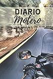 Diario motero: Es un cuaderno para llevar un registro y un seguimiento de todas sus rutas en moto - Formato 16 x 23cm con 102 páginas - Regalo original para los amantes de las motos