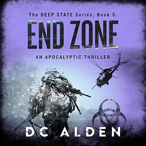 Couverture de End Zone: An Apocalyptic Military Thriller