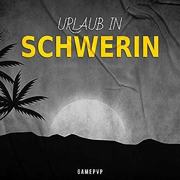 Urlaub in Schwerin