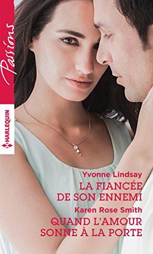 La fiancée de son ennemi - Quand l'amour sonne à la porte